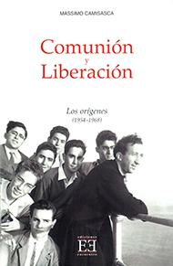 Comuni�n y Liberaci�n/1. Los or�genes (1954-1968)