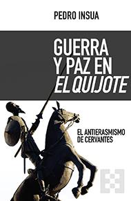 Guerra y paz en <i>El Quijote</i>