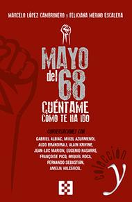 Mayo del 68: cu�ntame c�mo te ha ido