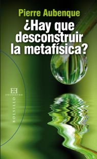 �Hay que desconstruir la metaf�sica?