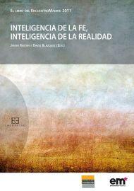 Inteligencia de la fe, inteligencia de la realidad