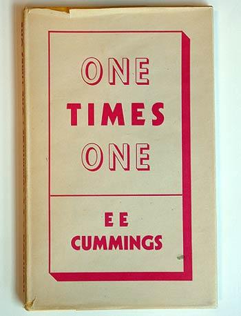 """One times one"", E. E. Cummings"