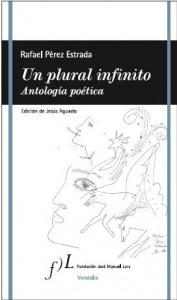 Un plural infinito. Antologia poetica