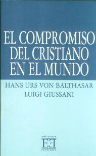 El compromiso del cristiano en el mundo