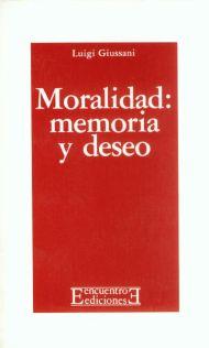 Moralidad, memoria y deseo