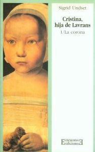 Cristina, hija de Lavrans/1: La corona