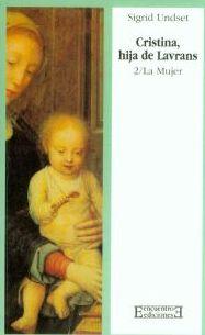 Cristina, hija de Lavrans/2: La Mujer