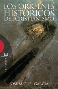 Los or�genes hist�ricos del cristianismo