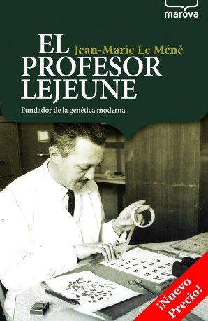 El profesor Lejeune, fundador de la gen�tica moderna
