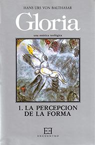 Gloria. Una est�tica teol�gica / 1