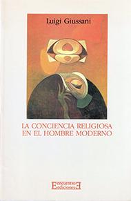La conciencia religiosa en el hombre moderno
