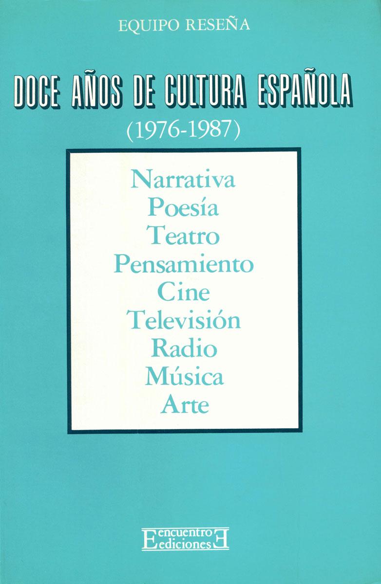 Doce a�os de cultura espa�ola (1976-1987)