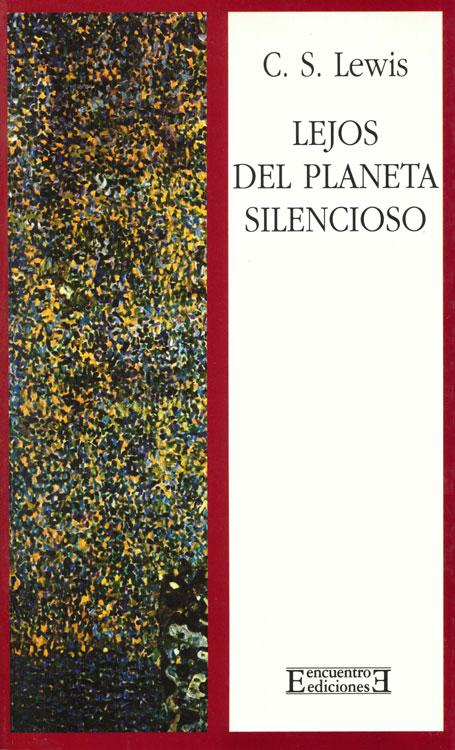 Lejos del planeta silencioso