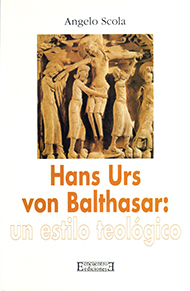 Hans Urs von Balthasar: un estilo teol�gico
