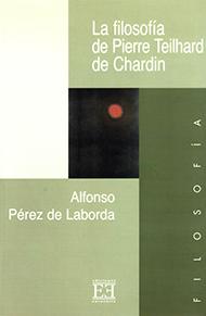 La filosof�a de Pierre Teilhard de Chardin