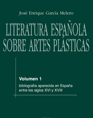 Literatura espa�ola sobre artes pl�sticas / 1