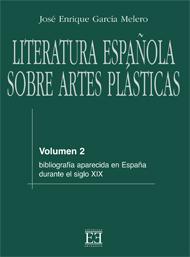 Literatura espa�ola sobre artes pl�sticas / 2