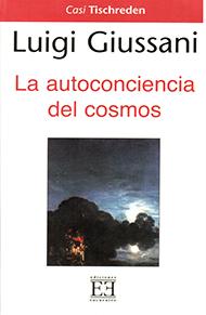 La autoconciencia del cosmos