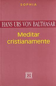 Meditar cristianamente
