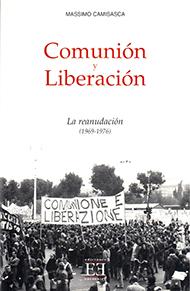 Comuni�n y Liberaci�n/2. La reanudaci�n (1969-1976)