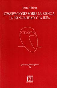 Observaciones sobre la esencia, la esencialidad y la idea