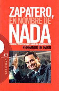Zapatero, en nombre de nada
