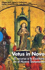 Vetus in Novo