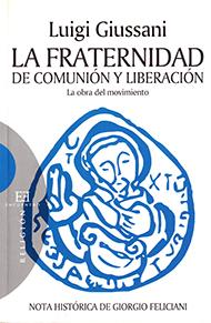 La Fraternidad de Comuni�n y Liberaci�n