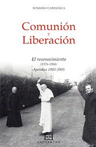 Comuni�n y Liberaci�n/3: El reconocimiento (1976-1984)