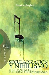 Secularizaci�n y nihilismo