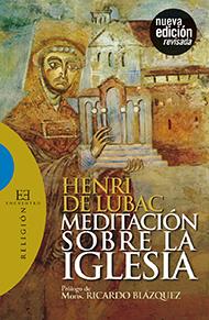 Meditaci�n sobre la Iglesia