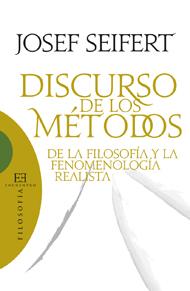Discurso de los m�todos de la filosof�a y la fenomenolog�a realista
