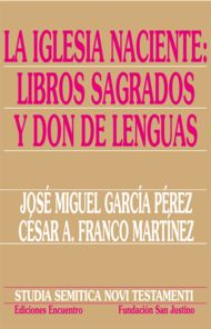 La Iglesia naciente: libros sagrados y don de lenguas
