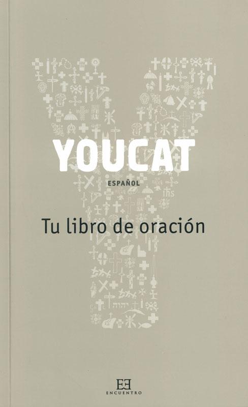 YouCat Tu libro de oración