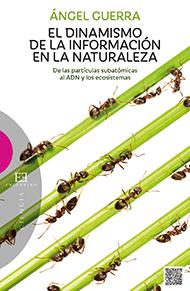 El dinamismo de la informaci�n en la naturaleza
