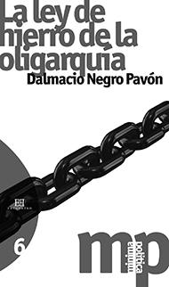 La ley de hierro de la oligarqu�a