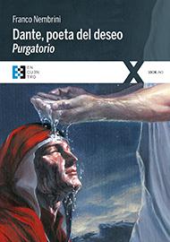 Dante, poeta del deseo. Purgatorio