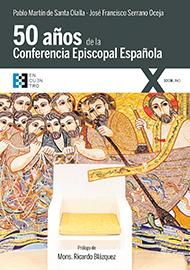 Cincuenta a�os de la Conferencia Episcopal Espa�ola