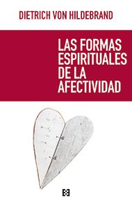 Las formas espirituales de la afectividad
