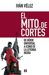 El mito de Cort�s