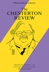The Chesterton Review en Espa�ol / 7