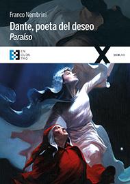Dante, poeta del deseo. Para�so