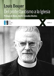Del protestantismo a la Iglesia