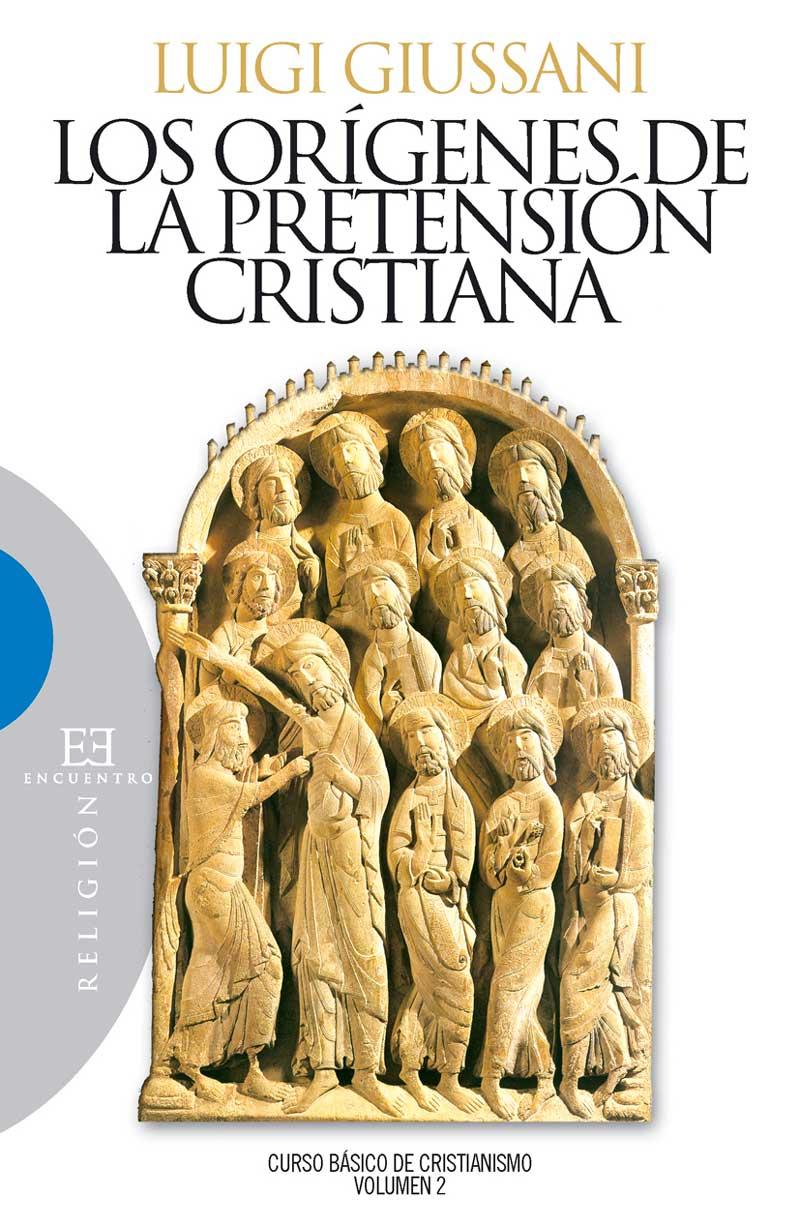 Los or�genes de la pretensi�n cristiana