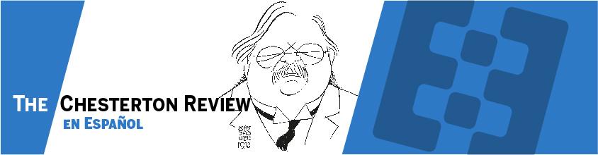 The Chesterton Review en Español