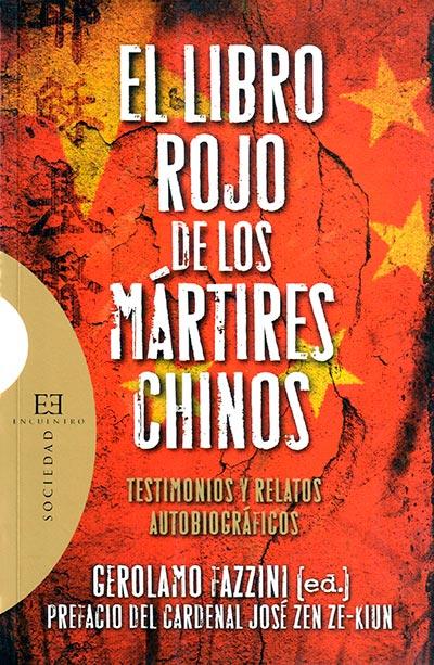 El libro rojo de los mártires chinos (pdf)   Ediciones