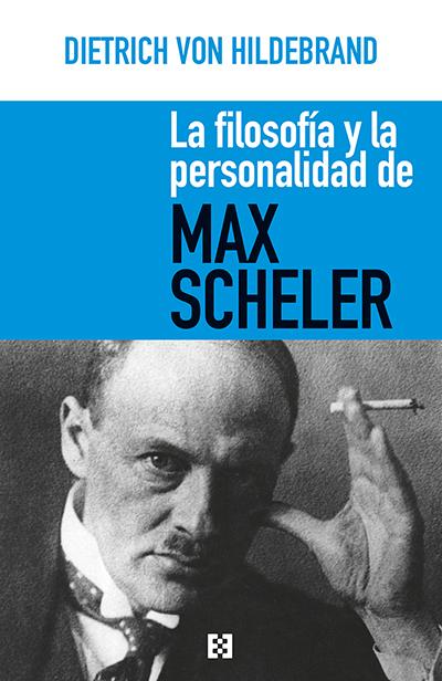 La filosofía y la personalidad de Max Scheler Book Cover